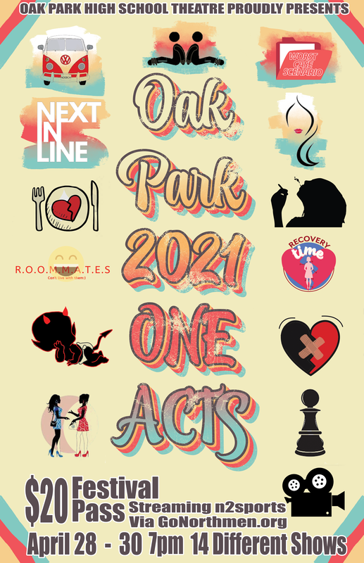 Promotional poster for OPHS annual One Acts for 2021. Designed by Senior Brendon Blue